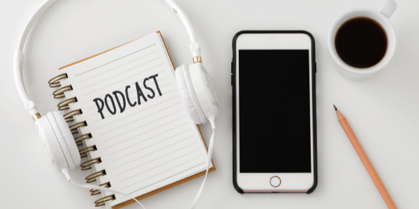 Listening to Podcasts – The Perfect Learning Opportunity!